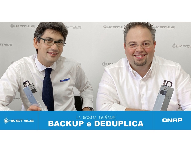 Backup e novità - Qnap ed HkStyle - Alvise Senigaglia e Stefano Biffi